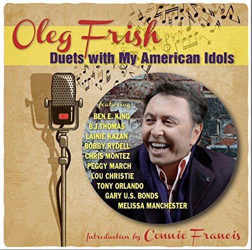 Oleg Frish Duets With My American Idols