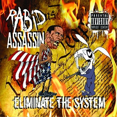 Rabid Assassin Eliminate The System