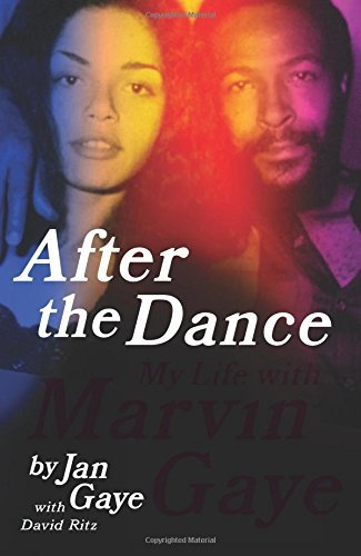 Jan Gaye After The Dance My Life With Marvin Gaye
