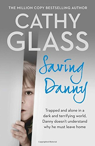 Cathy Glass Saving Danny