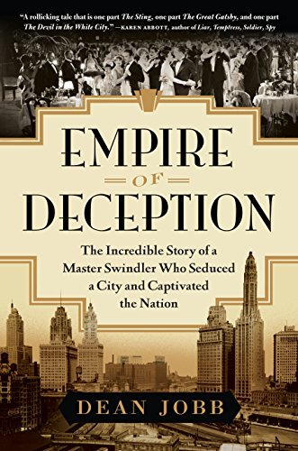 Dean Jobb Empire Of Deception The Incredible Story Of A Master Swindler Who Sed
