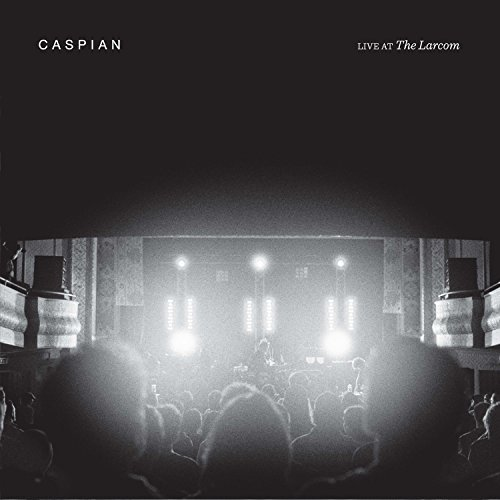 Caspian Live At Larcom Live At Larcom