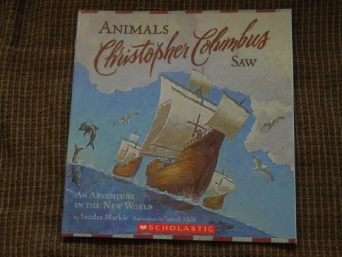 Sandra Markle Animals Christopher Columbus Saw