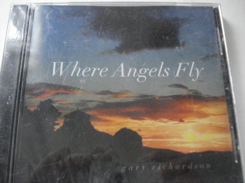 Gary Richardson Where Angels Fly