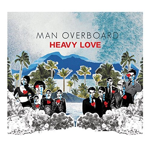 Man Overboard Heavy Love Ultra Clear W Sea Blue Red Splatter Vinyl Heavy Love