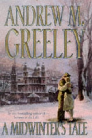 Andrew M. Greeley A Midwinter's Tale