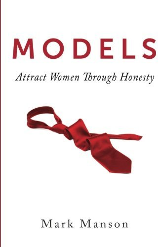 Mark Manson Models Attract Women Through Honesty