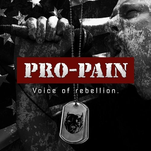 Pro Pain Voice Of Rebellion