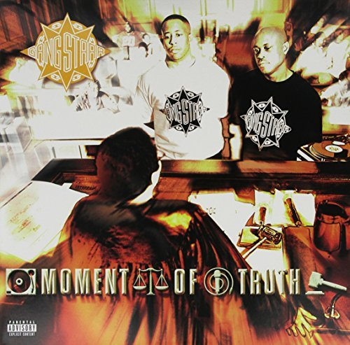 Gang Starr Moment Of Truth Explicit Version Moment Of Truth