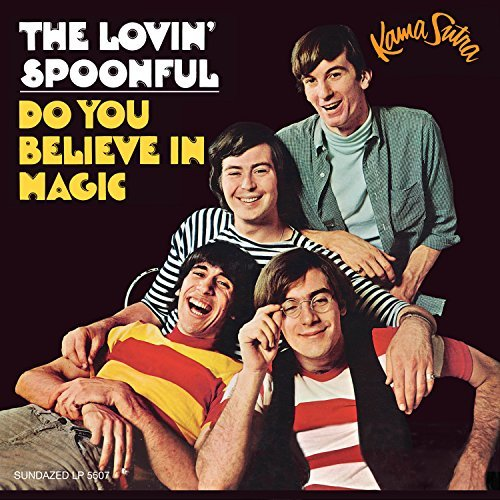 Lovin Spoonful Do You Believe In Magic