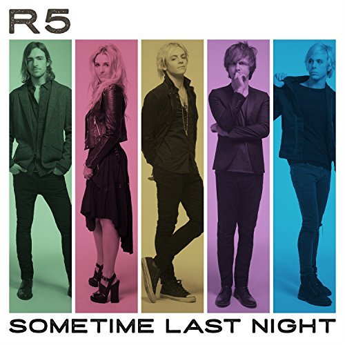 R5 Sometime Last Night