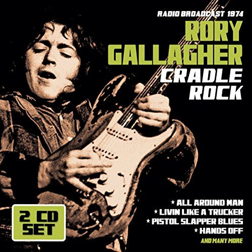 Rory Gallagher Cradle Rock Radio Broadcast 1