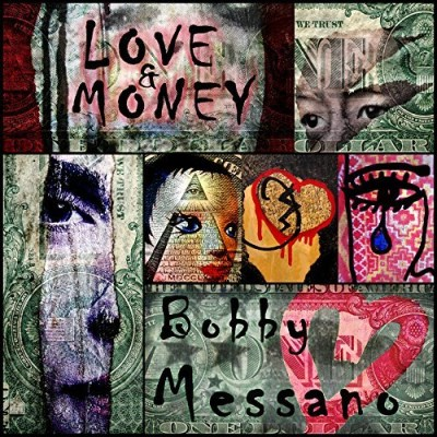 Bobby Messano Love & Money