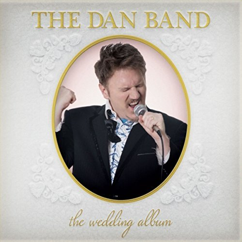 Dan Band Wedding Album Explicit Version Wedding Album