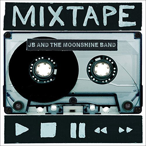 Jb & The Moonshine Band Mixtape