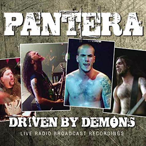 Pantera Driven By Demons Driven By Demons