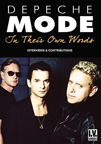 Depeche Mode In Their Own Words