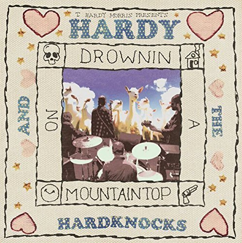 Hardy T. Morris Hardy & The Hardknocks Drowni