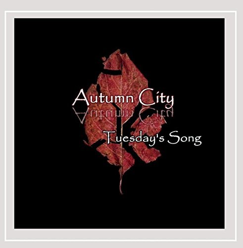 Autumn City Tuesday's Song