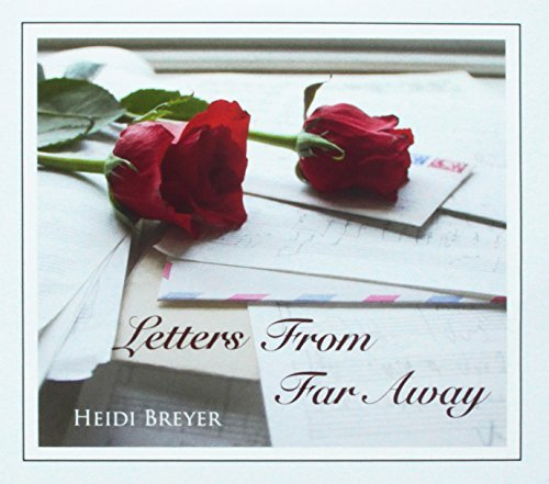 Heidi Breyer Letters From Far Away
