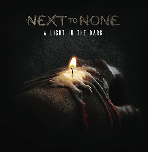 Next To None Light In The Dark