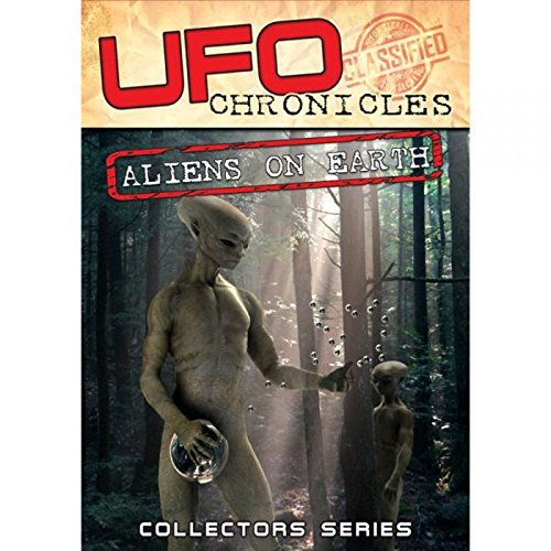 Ufo Chronicles Aliens On Eart Ufo Chronicles Aliens On Eart Ufo Chronicles Aliens On Eart