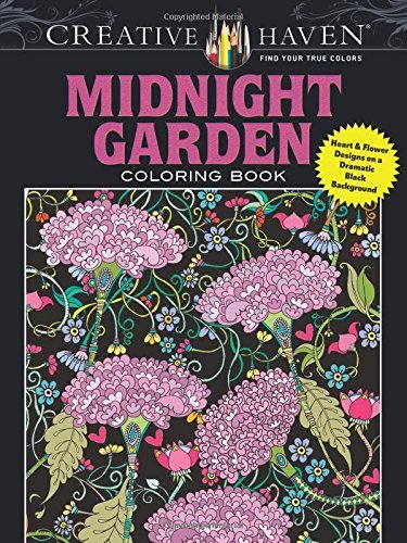 Lindsey Boylan Creative Haven Midnight Garden Coloring Book Heart & Flower Designs On A Dramatic Black Backgr