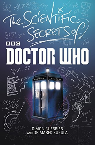 Simon Guerrier The Scientific Secrets Of Doctor Who