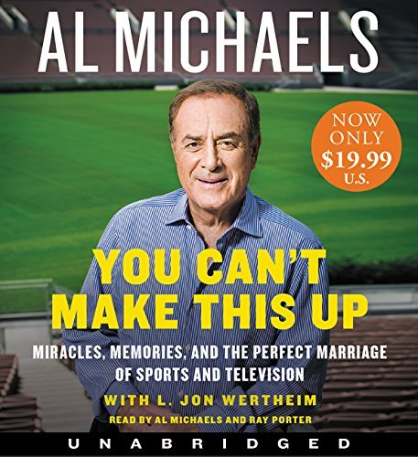 Al Michaels You Can't Make This Up Low Price CD Miracles Memories And The Perfect Marriage Of S