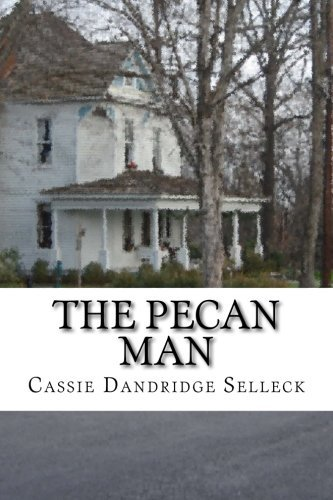 Cassie Dandridge Selleck The Pecan Man