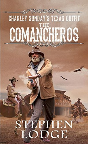 Stephen Lodge The Comancheros