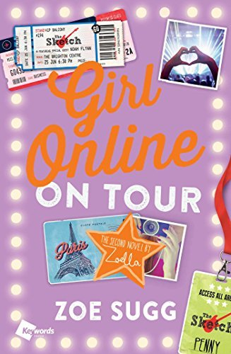 Zoe Sugg Girl Online On Tour The Second Novel By Zoella