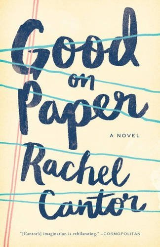 Rachel Cantor Good On Paper