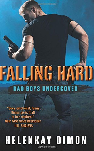 Helenkay Dimon Falling Hard Bad Boys Undercover