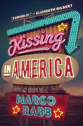Margo Rabb Kissing In America