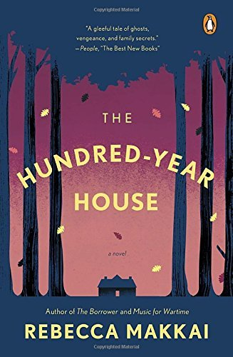 Rebecca Makkai The Hundred Year House