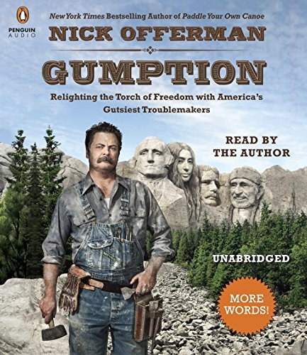 Nick Offerman Gumption Relighting The Torch Of Freedom With America's Gu