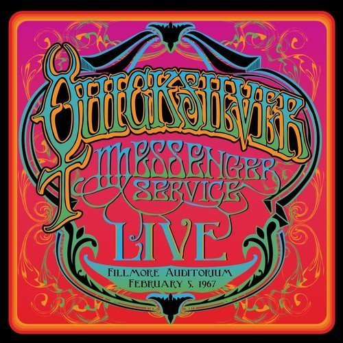 Quicksilver Messenger Service Fillmore Auditorium February