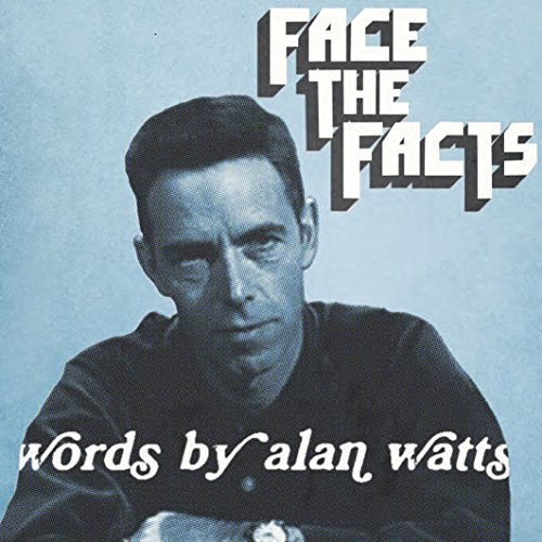 Watts Alan & Walton Jas Face The Facts Words By Alan