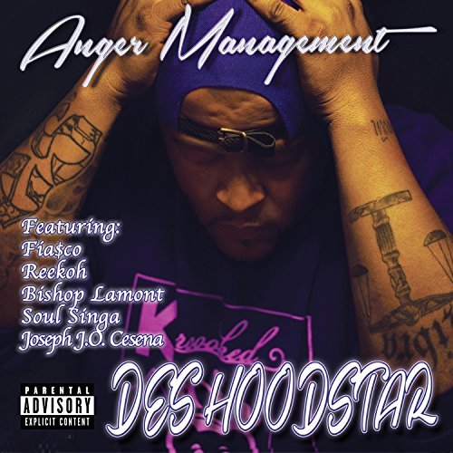 Des Hoodstar Anger Management Explicit Version