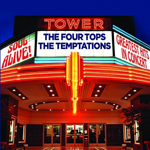 Four Tops Temptations Soul Alive Greatest Hits In Concert Soul Alive Greatest Hits In Concert