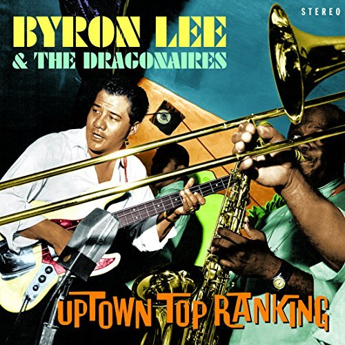 Byron & Dragonaires Lee Uptown Top Ranking