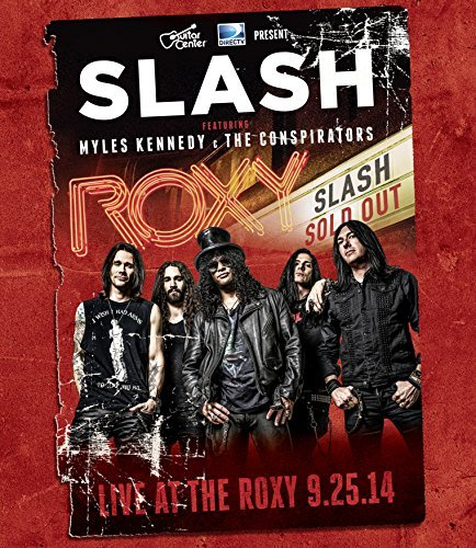 Slash Live At The Roxy 09.25.14 Live At The Roxy 09.25.14