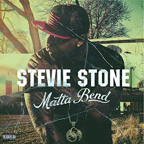 Stevie Stone Malta Bend Explicit Version Malta Bend