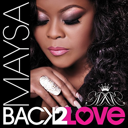 Maysa Back 2 Love