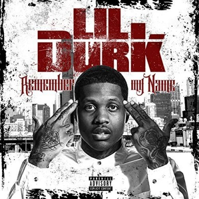 Lil Durk Remember My Name Explicit Version