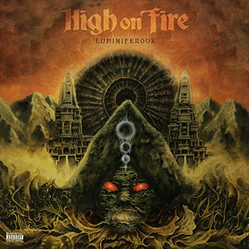 High On Fire Luminiferous Explicit
