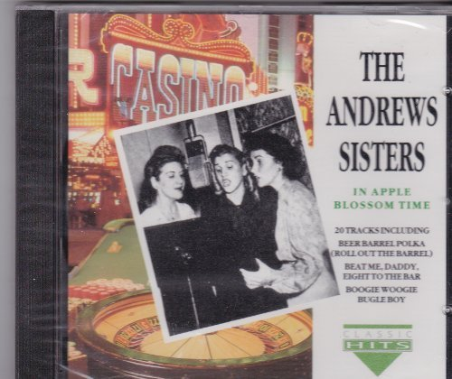 The Andrew Sisters In Apple Blossom Time