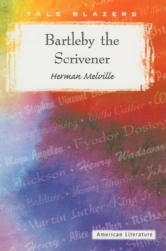 Herman Melville Bartleby The Scrivener