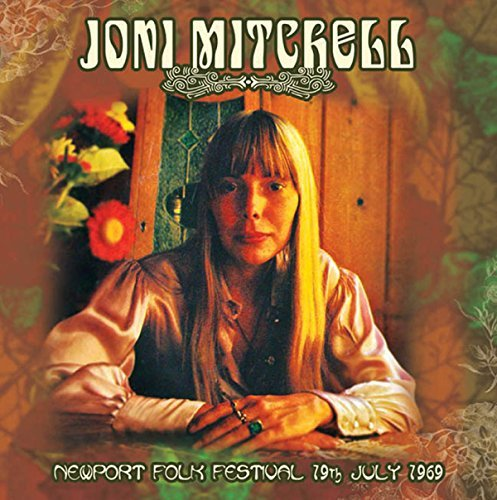 Joni Mitchell Newport Folk Festival 19th Jul Newport Folk Festival 7 19 69